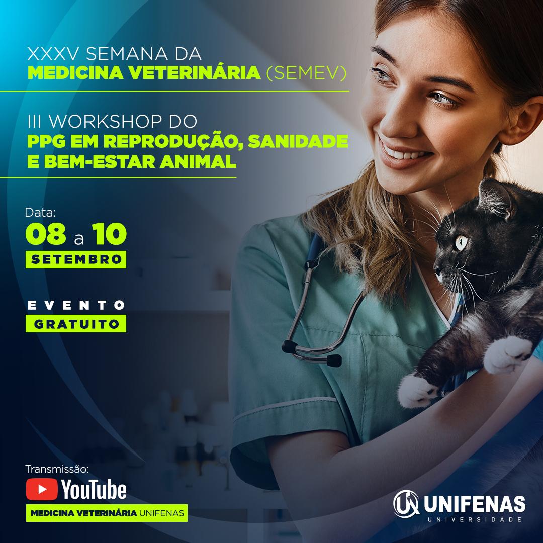 XXXV Semana da Medicina Veterinária (SEMEV) III Workshop do PPG em Reprodução, Sanidade e Bem-estar animal